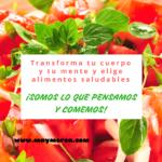 Transforma tu cuerpo y tu mente y elige alimentos saludables